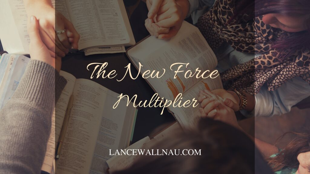 The New Force Multiplier!